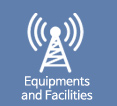 Equipments and Facilities